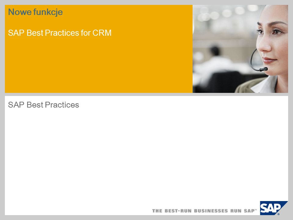 Nowe funkcje SAP Best Practices for CRM SAP Best Practices