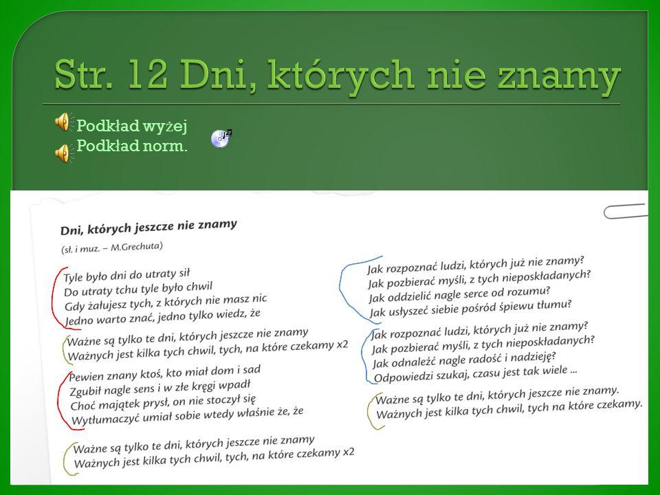 http://www.youtube.com/watch?v=o_nNeAj6ghU Podk ł ad wy ż ej Podk ł ad norm.