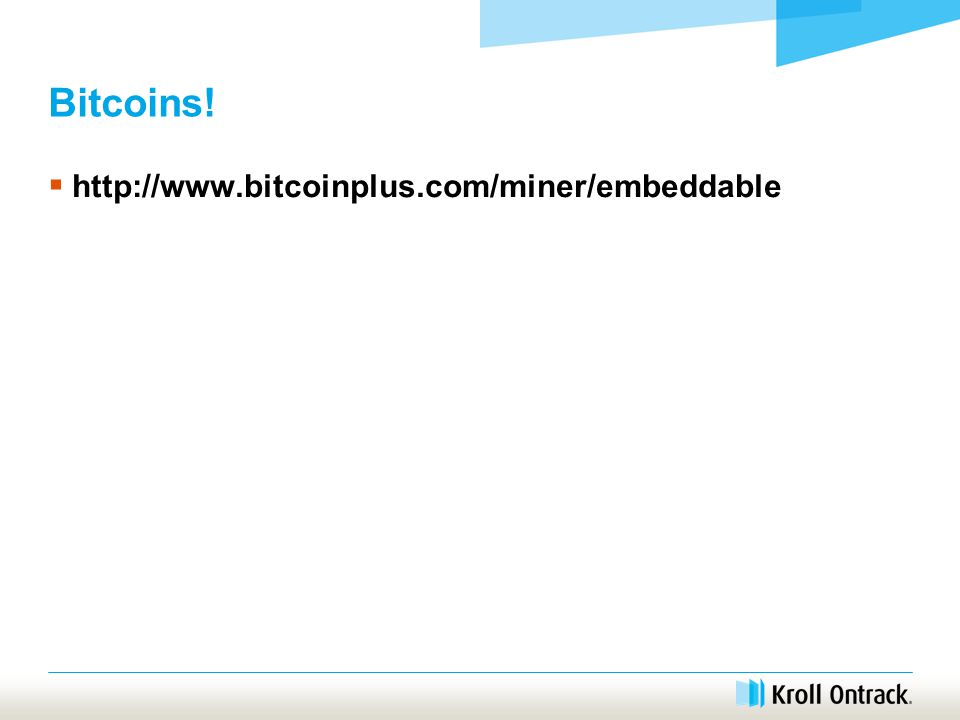 Bitcoins!  http://www.bitcoinplus.com/miner/embeddable