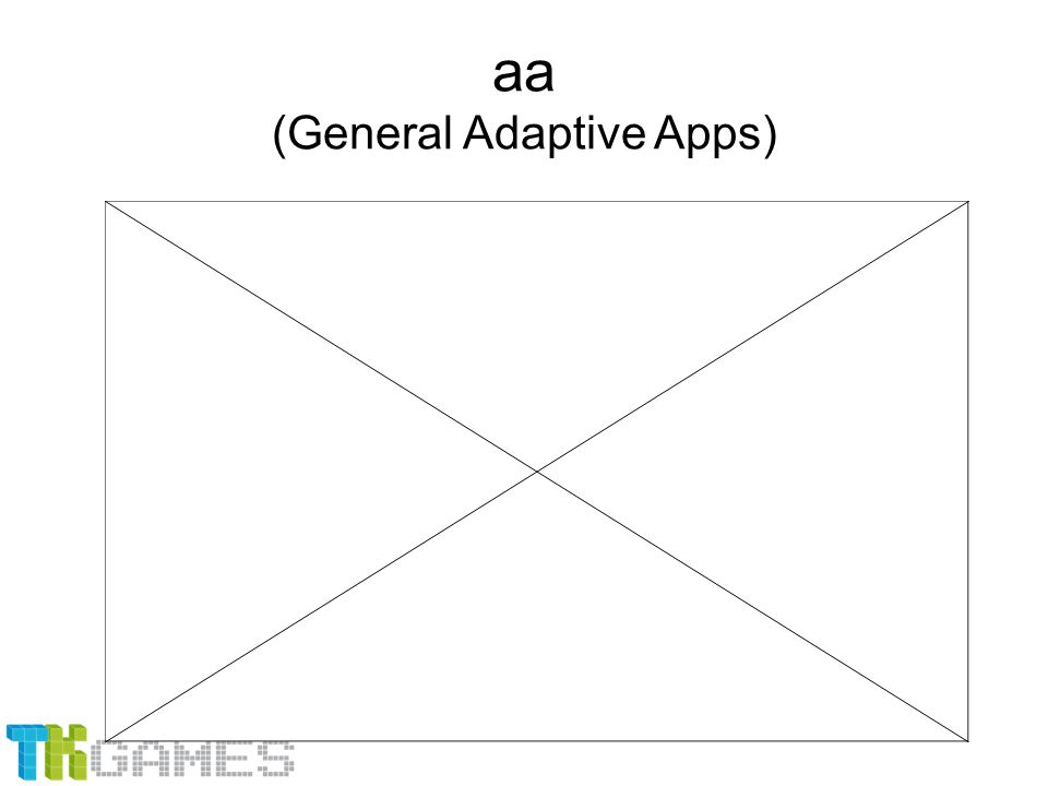 aa (General Adaptive Apps)
