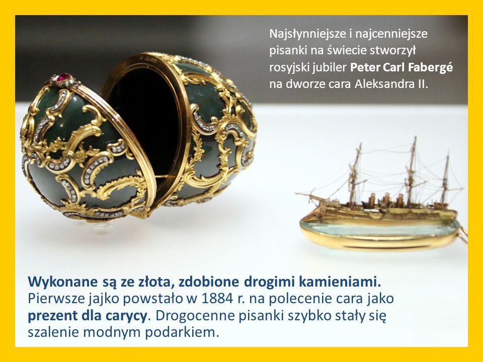 Wykonane są ze złota, zdobione drogimi kamieniami. Pierwsze jajko powstało w 1884 r. na polecenie cara jako prezent dla carycy. Drogocenne pisanki szy