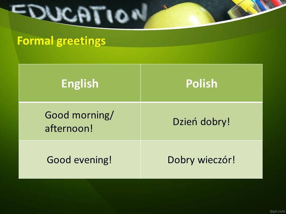 Formal greetings 15:00