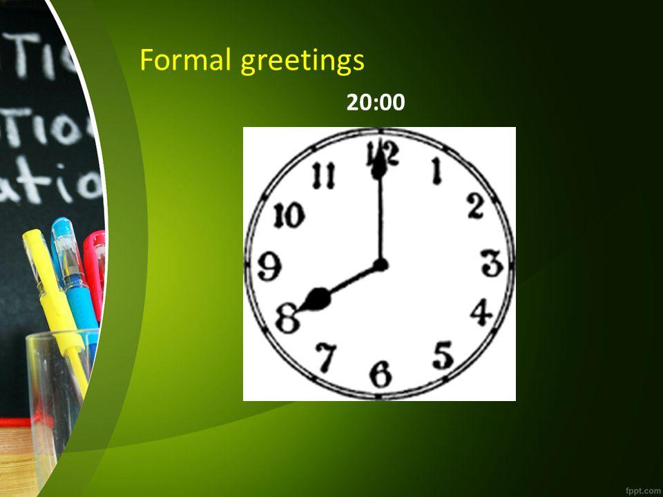 Informal greetings EnglishPolish Welcome!Witam! Hi!/ Hello!Cześć!