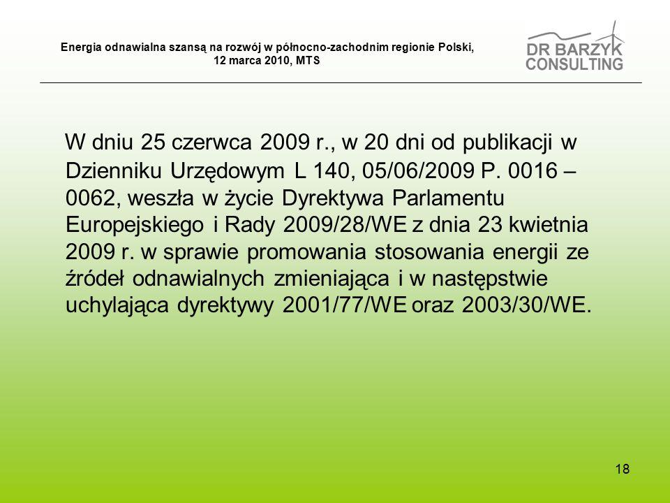 W dniu 25 czerwca 2009 r., w 20 dni od publikacji w Dzienniku Urzędowym L 140, 05/06/2009 P.