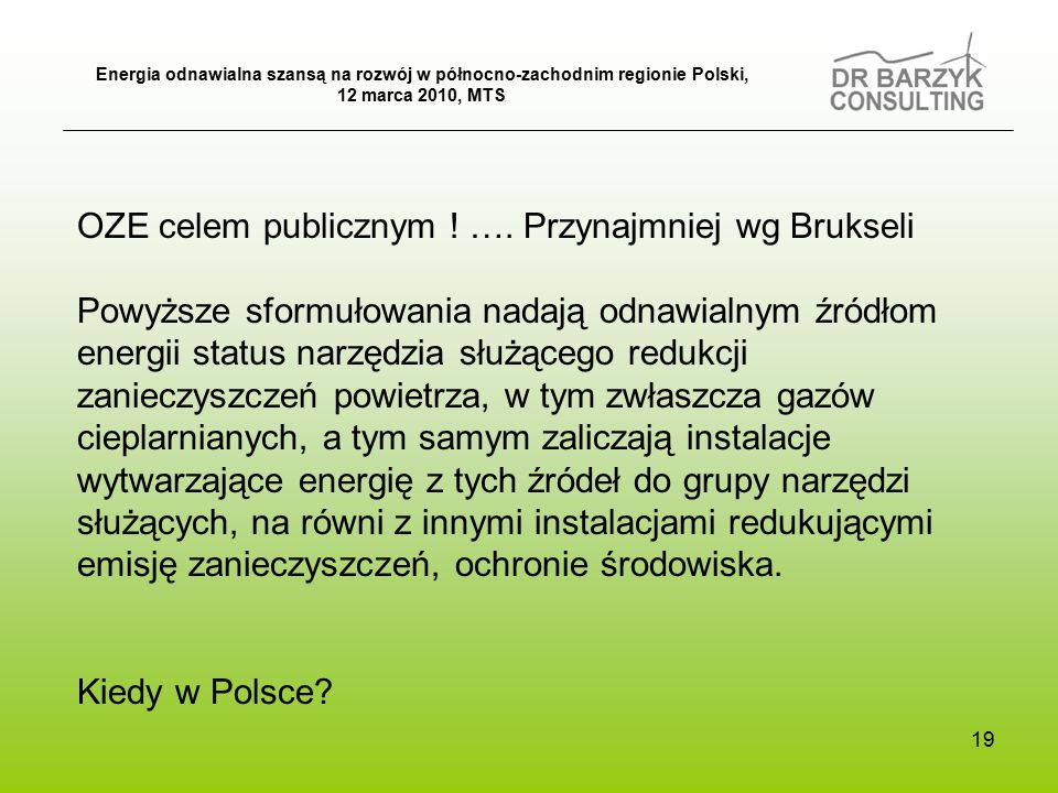 19 OZE celem publicznym . ….