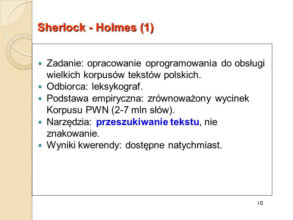 Zadanie: opracowanie oprogramowania do obsługi wielkich korpusów tekstów polskich.