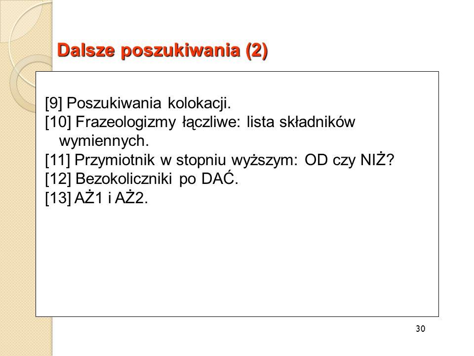 [9] Poszukiwania kolokacji. [10] Frazeologizmy łączliwe: lista składników wymiennych.
