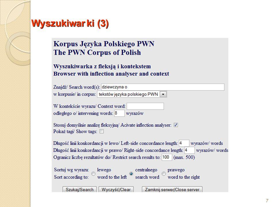 o Grant KBN nr 5 H01D 019 20: Zaawansowane narzędzia komputerowe do obsługi wielkich korpusów tekstów dla potrzeb leksykograficznych Kierownik:Prof.