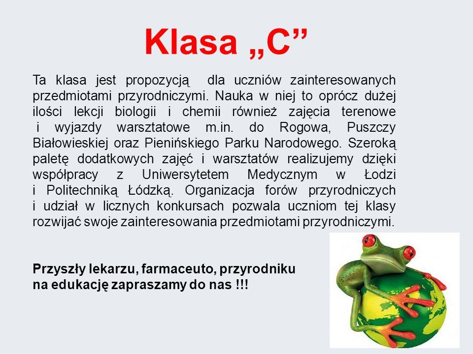 Ta klasa jest propozycją dla uczniów zainteresowanych przedmiotami przyrodniczymi.