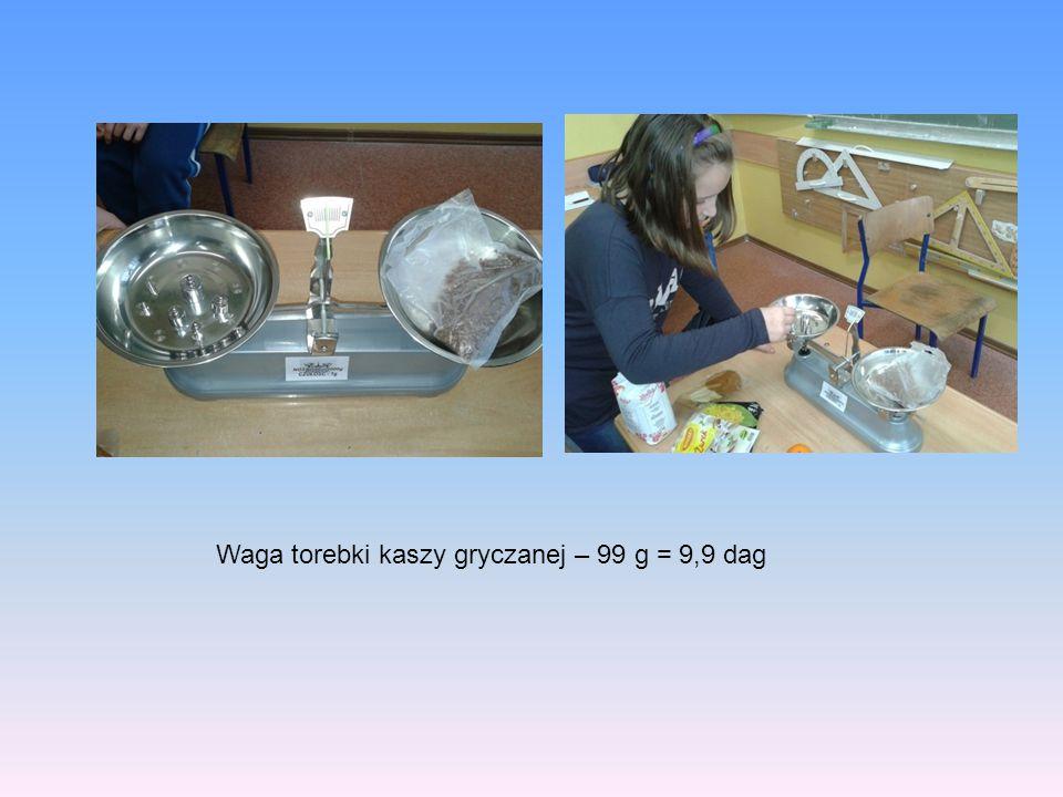 Waga torebki kaszy gryczanej – 99 g = 9,9 dag