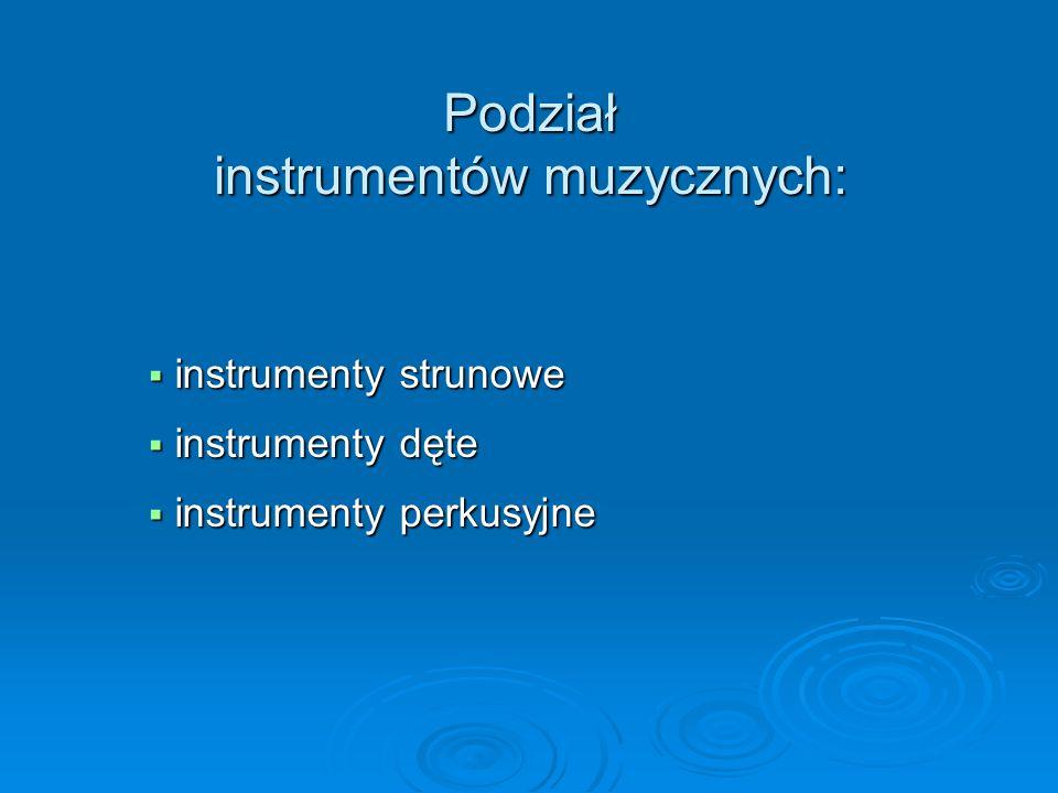 Instrumenty perkusyjne – idiofony  kastaniety  ksylofon  gong  marakasy  talerze  trójkąt  werbel  wibrafon  dzwony rurowe kastaniety http://pl.wikipedia.org/wiki/Kastaniety