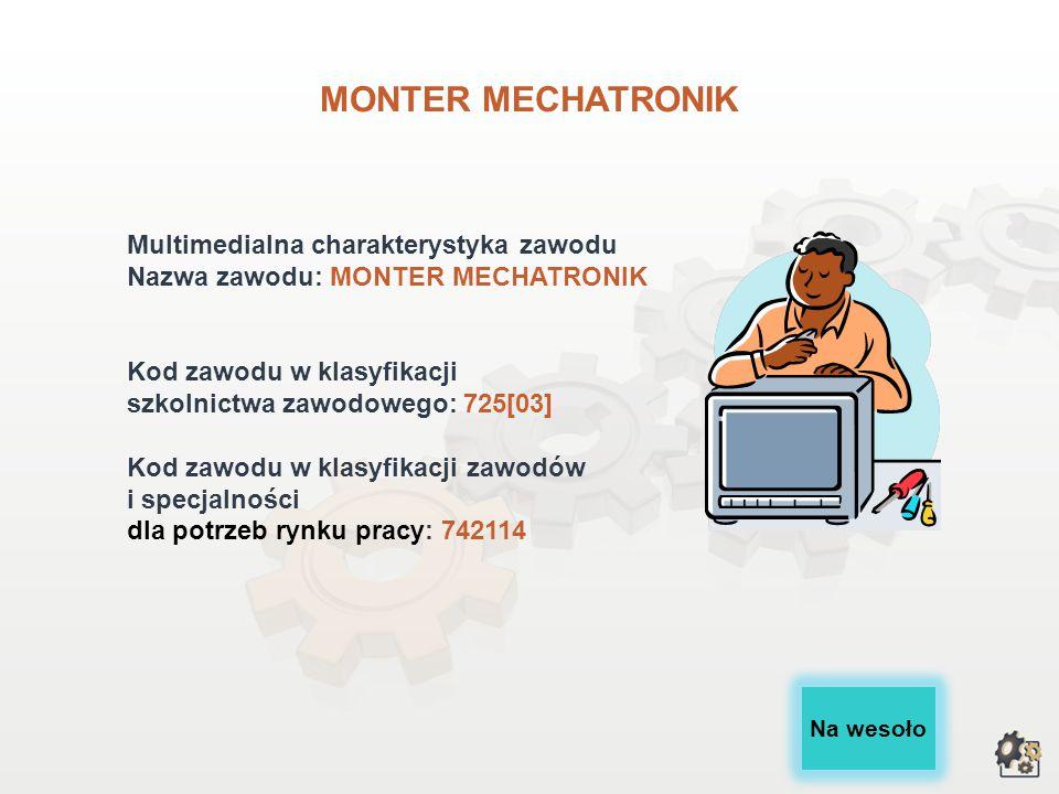 MONTER MECHATRONIK wersja dla gimnazjów i szkół ponadgimnazjalnych
