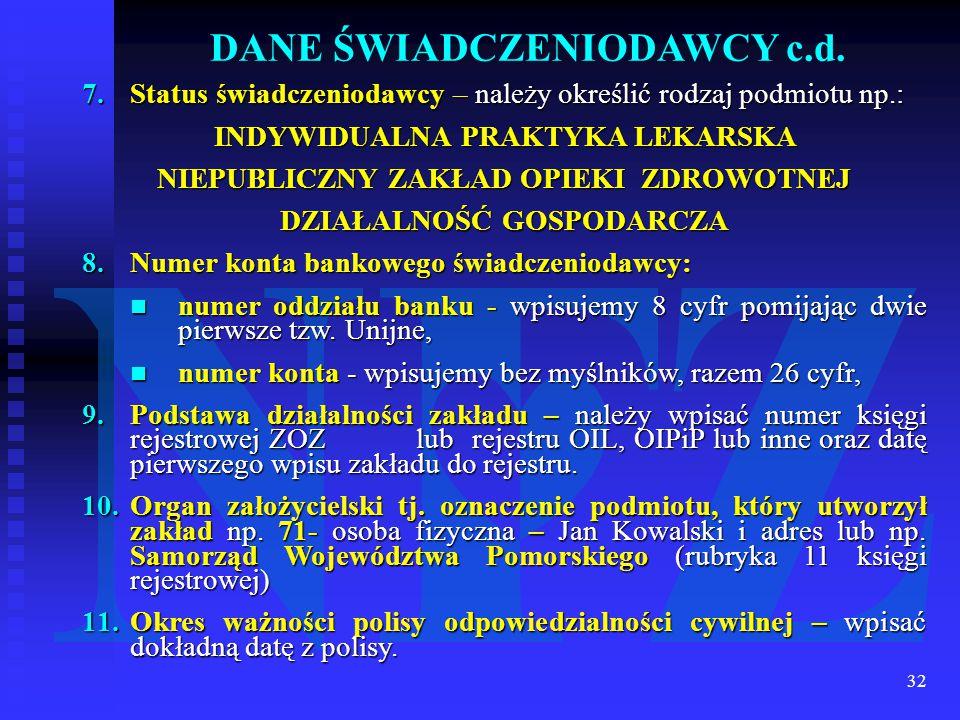 32 DANE ŚWIADCZENIODAWCY c.d.