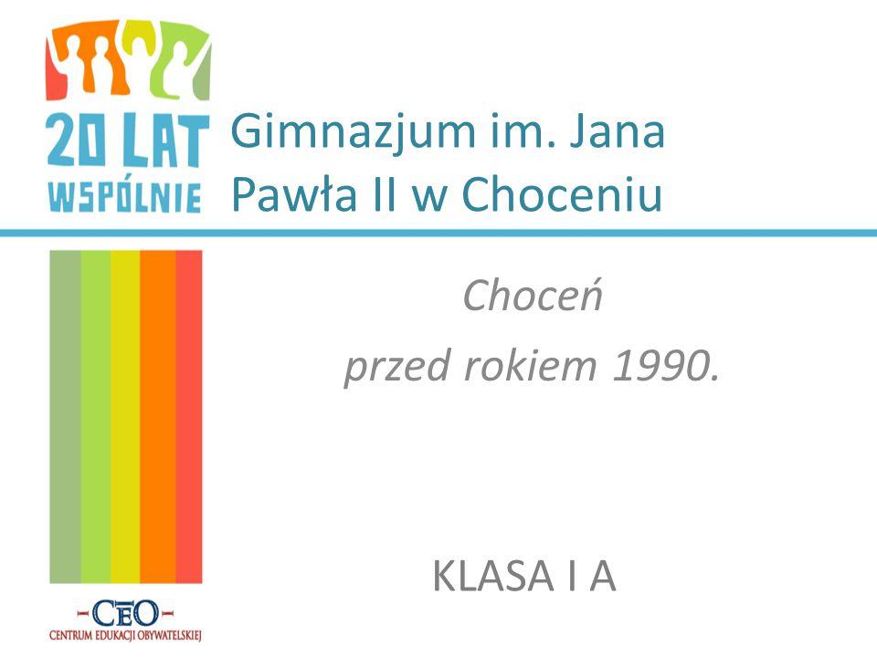 Gimnazjum im. Jana Pawła II w Choceniu Choceń przed rokiem 1990. KLASA I A