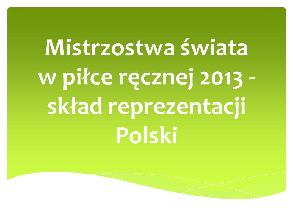 Mistrzostwa świata w piłce ręcznej 2013 - skład reprezentacji Polski
