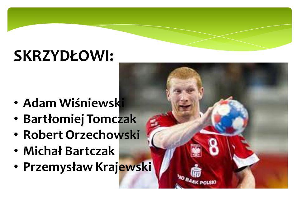 SKRZYDŁOWI: Adam Wiśniewski Bartłomiej Tomczak Robert Orzechowski Michał Bartczak Przemysław Krajewski