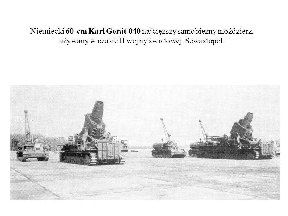 Niemiecki 60-cm Karl Gerät 040 najcięższy samobieżny moździerz, używany w czasie II wojny światowej. Sewastopol.