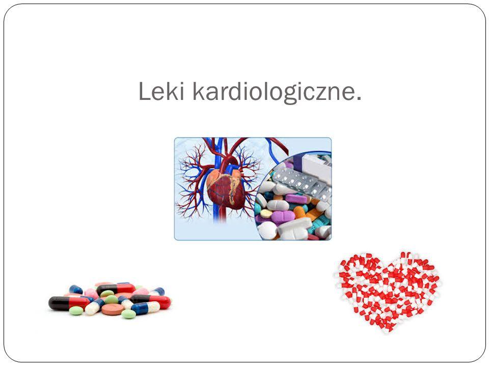 Leki kardiologiczne.