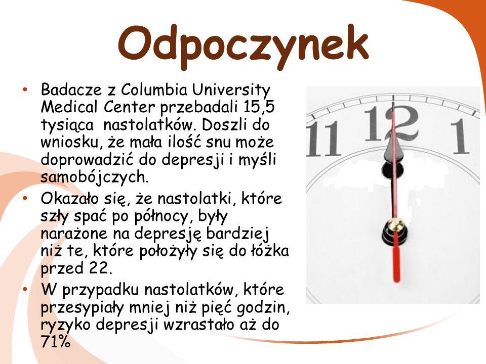 Odpoczynek Zazwyczaj śpimy zbyt mało czasu, dlatego w szkole jesteśmy przemęczeni i mało aktywni.