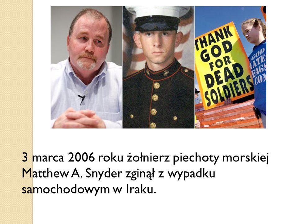 3 marca 2006 roku żołnierz piechoty morskiej Matthew A.