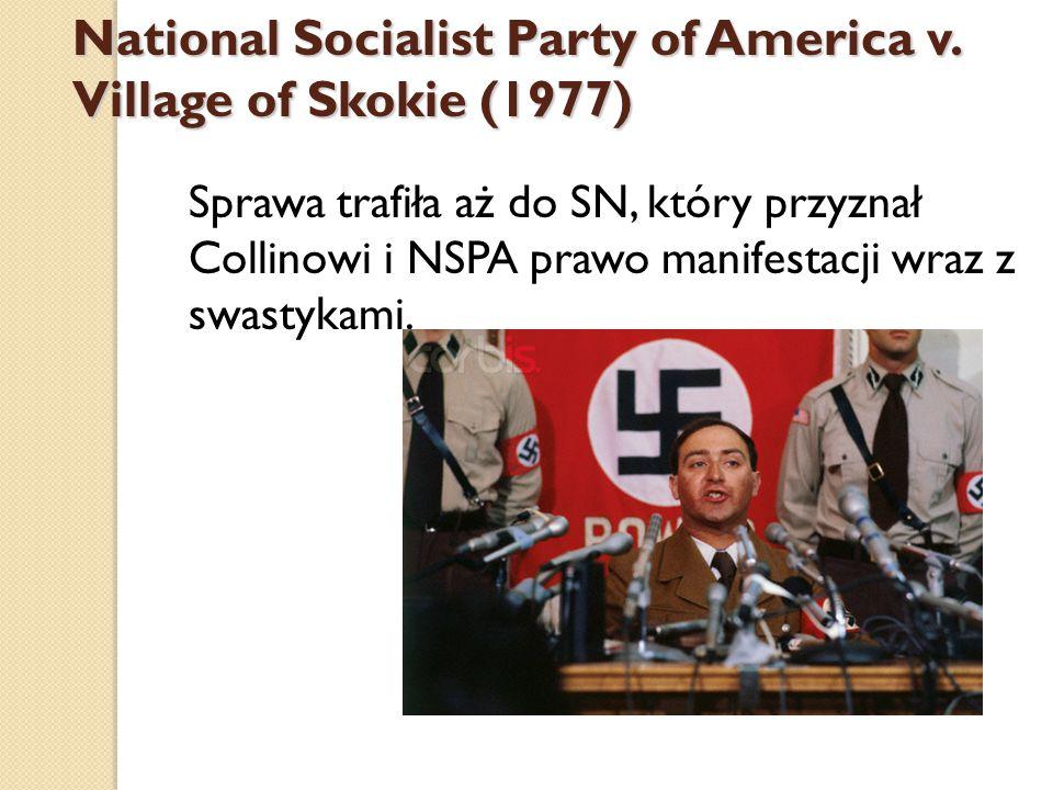 Sprawa trafiła aż do SN, który przyznał Collinowi i NSPA prawo manifestacji wraz z swastykami.