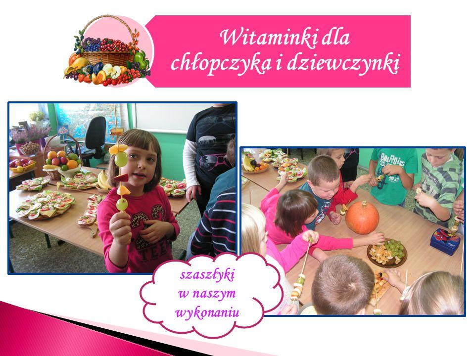 Witaminki dla chłopczyka i dziewczynki szaszłyki w naszym wykonaniu