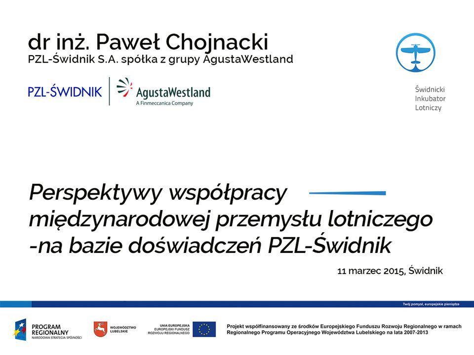 Perspektywy współpracy międzynarodowej przemysłu lotniczego na bazie doświadczeń PZL-Świdnik S.A.