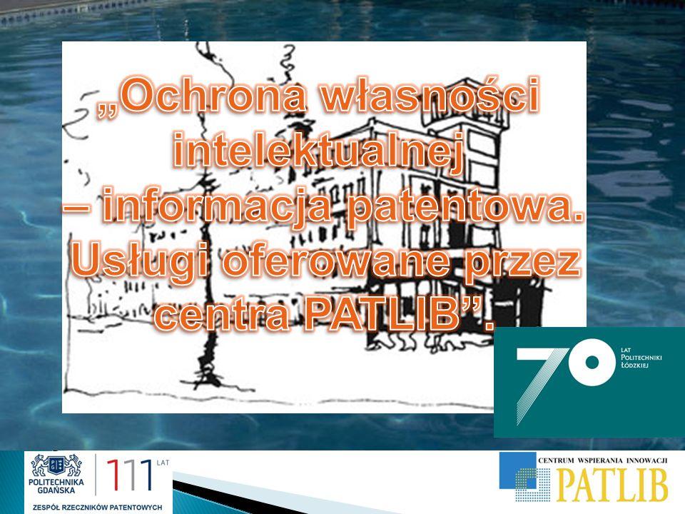 Plan prezentacji: PATLIB Gdańsk program pilotażowy, PATLIB Gdańsk dziś PATLIB Gdańsk plany najbliższe…