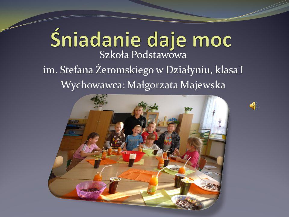 Szkoła Podstawowa im. Stefana Żeromskiego w Działyniu, klasa I Wychowawca: Małgorzata Majewska