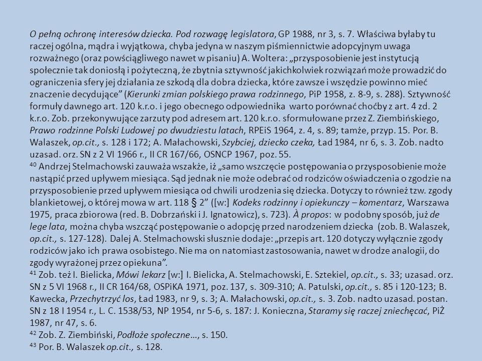 O pełną ochronę interesów dziecka.Pod rozwagę legislatora, GP 1988, nr 3, s.