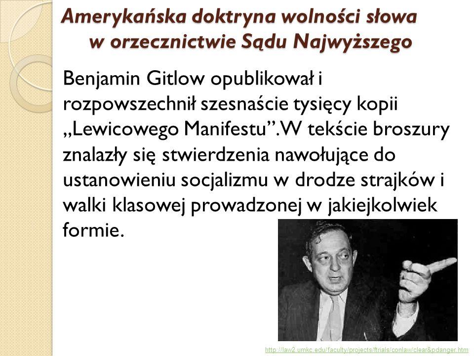 """Benjamin Gitlow opublikował i rozpowszechnił szesnaście tysięcy kopii """"Lewicowego Manifestu"""". W tekście broszury znalazły się stwierdzenia nawołujące"""
