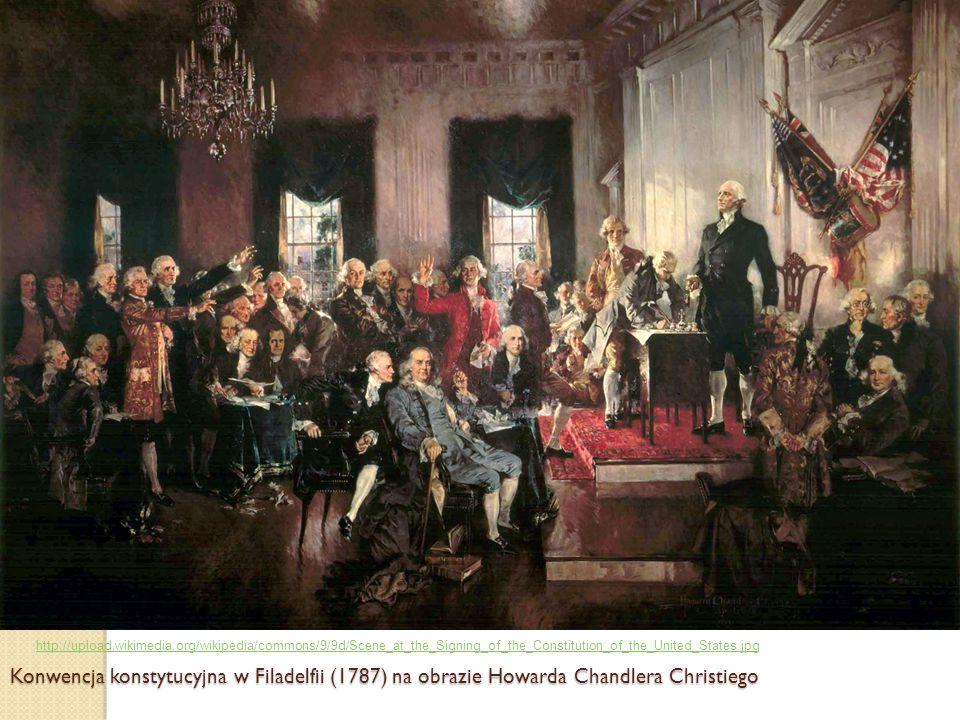 Konwencja konstytucyjna w Filadelfii (1787) na obrazie Howarda Chandlera Christiego http://upload.wikimedia.org/wikipedia/commons/9/9d/Scene_at_the_Si
