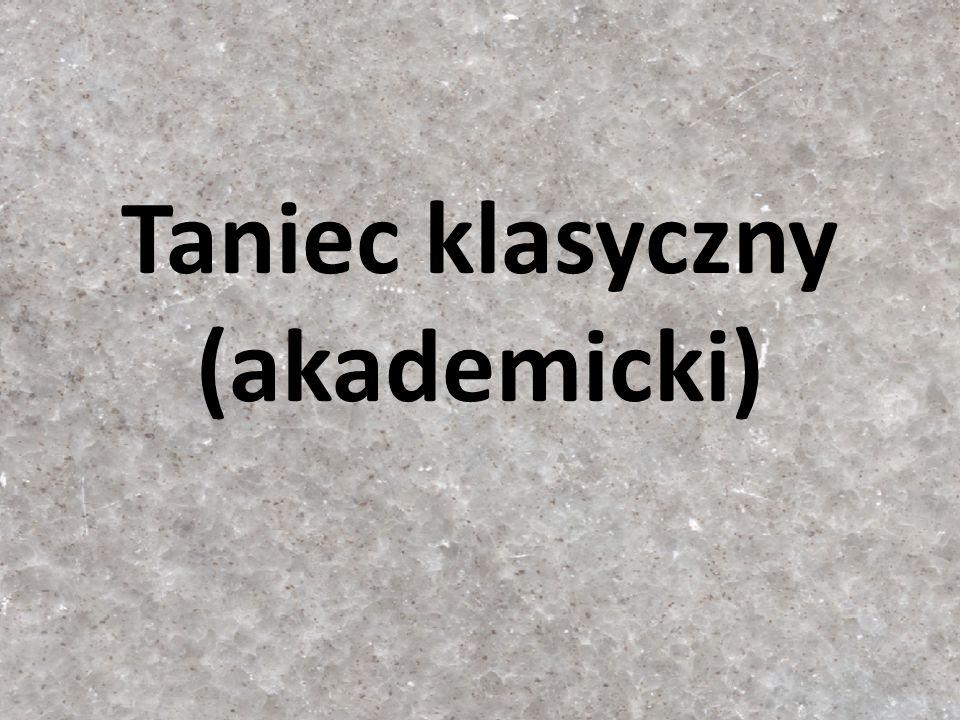Taniec klasyczny (akademicki)