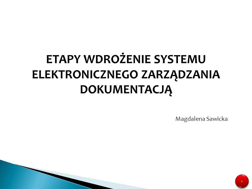 """12 Prace przygotowawcze do wdrożenia systemu EZD Przygotowanie procedur wewnętrznych uszczegóławiających proces zarządzania dokumentacją w podmiocie z uwzględnieniem m.in.:  Procesów """"obiegu dokumentacji (w postaci papierowej i elektronicznej)  Zasad funkcjonowania punktów kancelaryjnych  Zasad funkcjonowania i obsługi składu chronologicznego  Postępowania w trakcie awarii (systemu, serwerów, prądu itp.)  Zasada dzielenia dokumentów na dot."""