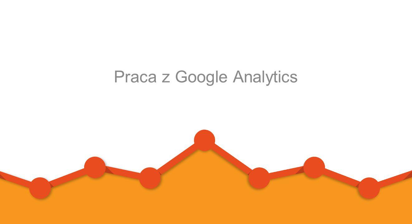 Praca z Google Analytics