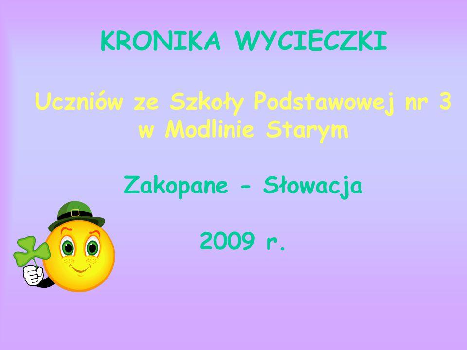 W dniach 19 - 22 maja 2009 r.przebywaliśmy na wycieczce w Zakopanym i na Słowacji.