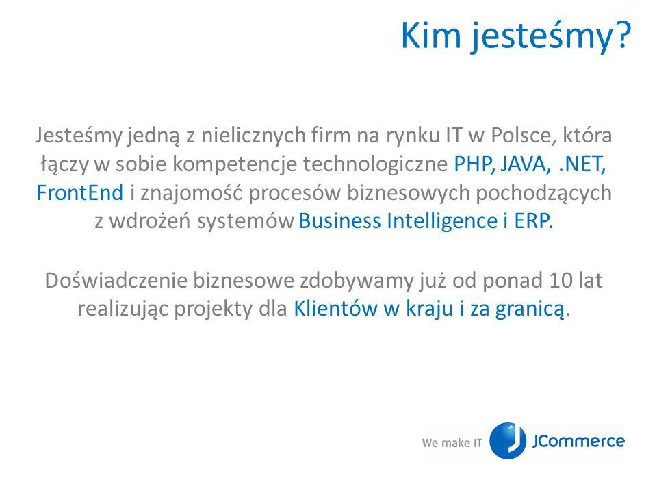Kim jesteśmy? Jesteśmy jedną z nielicznych firm na rynku IT w Polsce, która łączy w sobie kompetencje technologiczne PHP, JAVA,.NET, FrontEnd i znajom