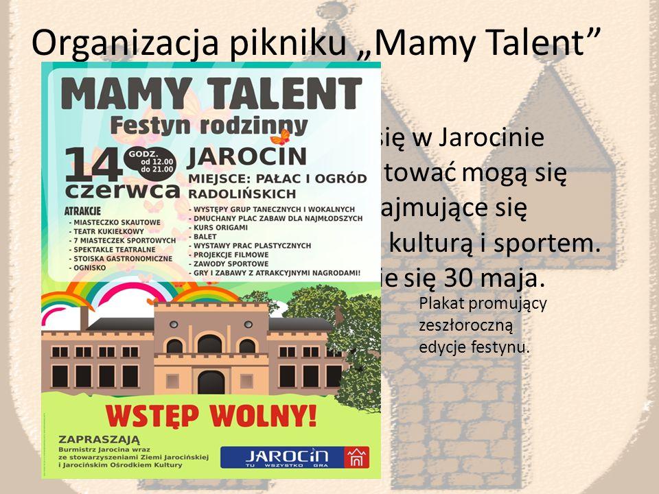 Wydarzenia kulturalne Stowarzyszenia działające w Jarocinie także dostają dotacje gminne na imprezy kulturalne np.