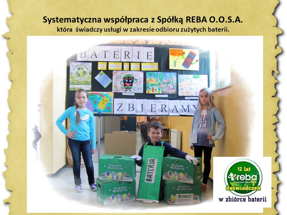 Systematyczna współpraca z Spółką REBA O.O.S.A.