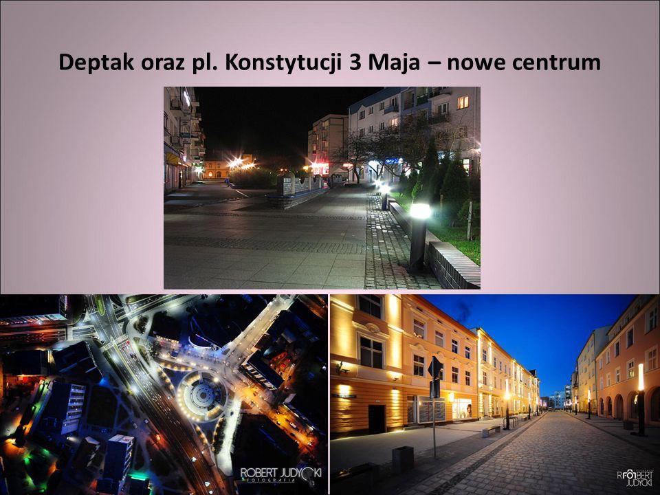 Deptak oraz pl. Konstytucji 3 Maja – nowe centrum