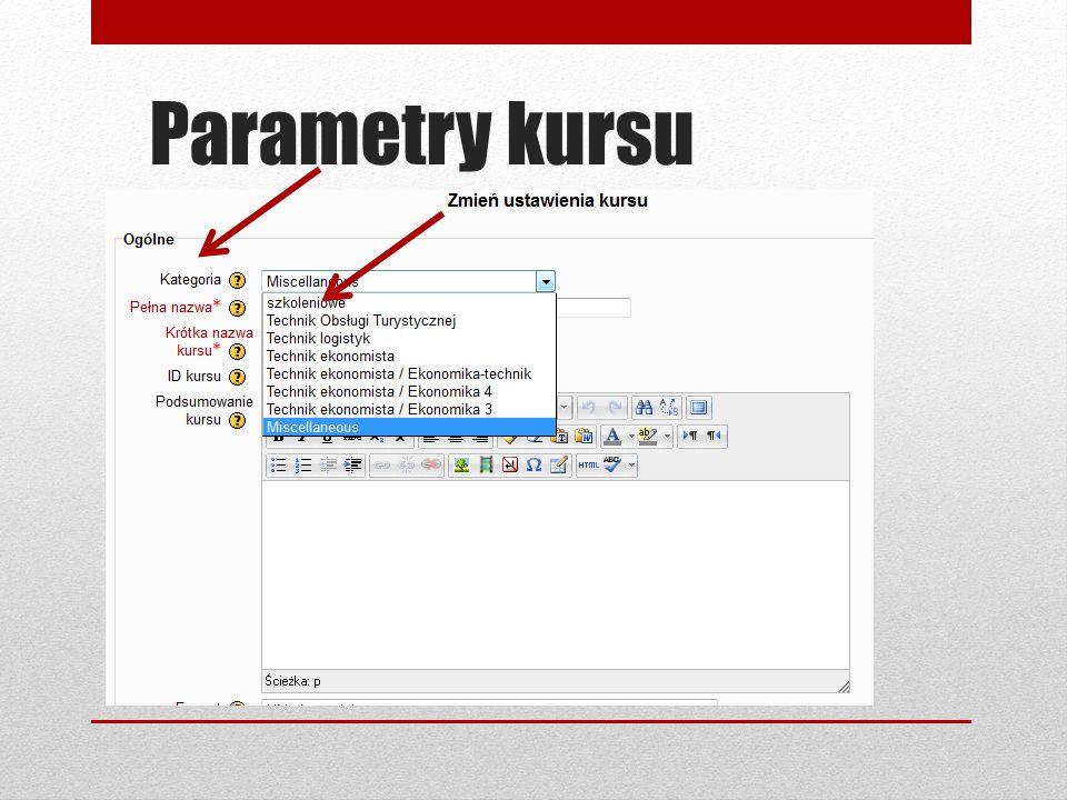 Parametry kursu