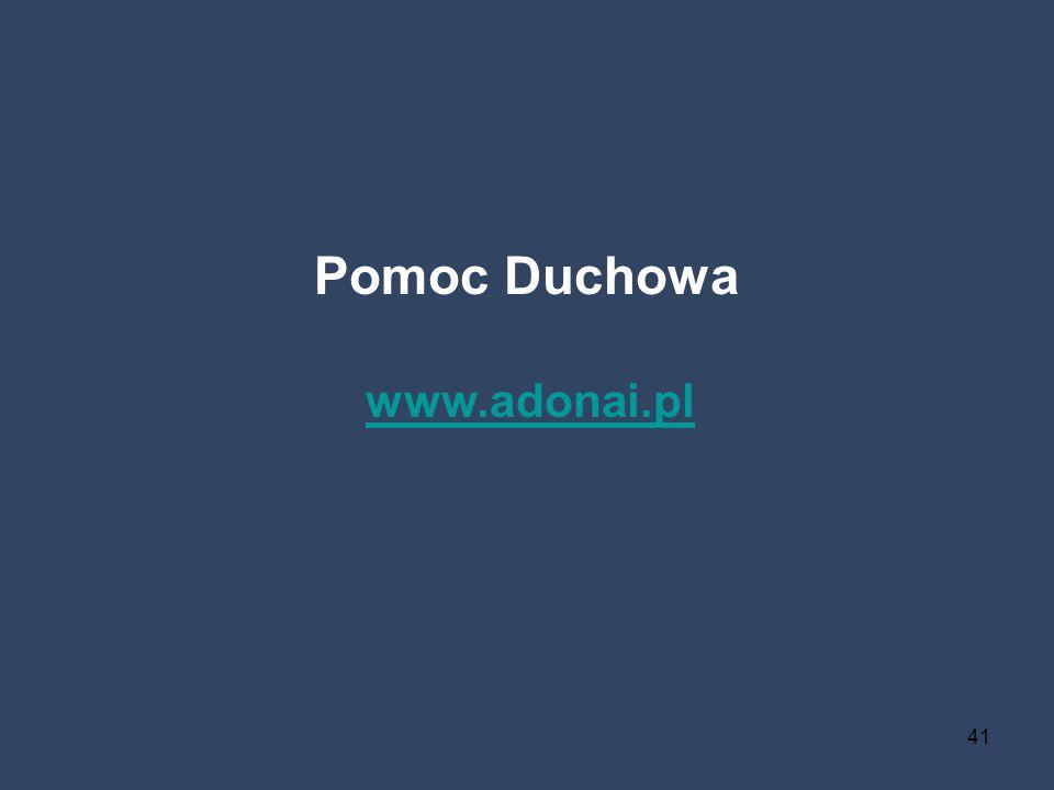 41 Pomoc Duchowa www.adonai.pl