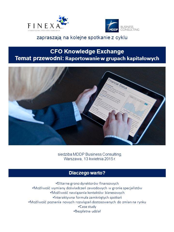 zapraszają na kolejne spotkanie z cyklu siedziba MDDP Business Consulting, Warszawa, 13 kwietnia 2015 r.