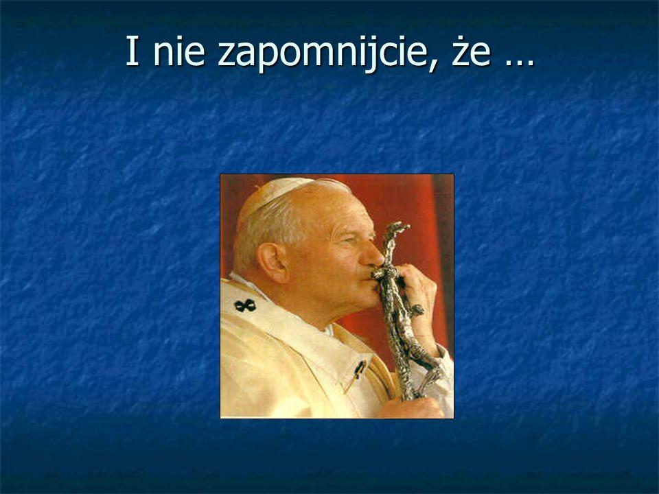 Pomóżcie mojemu bratu, który za mnie będzie nosił krzyż Chrystusa