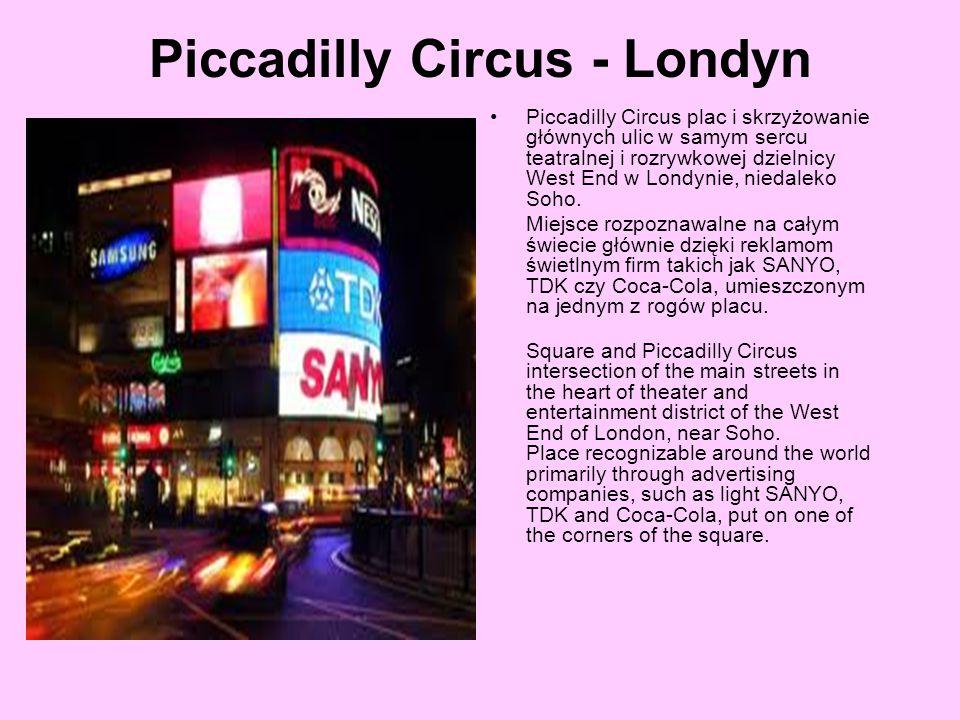 Piccadilly Circus - Londyn Piccadilly Circus plac i skrzyżowanie głównych ulic w samym sercu teatralnej i rozrywkowej dzielnicy West End w Londynie, n