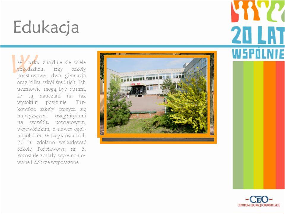 W Edukacja W Turku znajduje si ę wiele przedszkoli, trzy szko ł y podstawowe, dwa gimnazja oraz kilka szkó ł ś rednich.