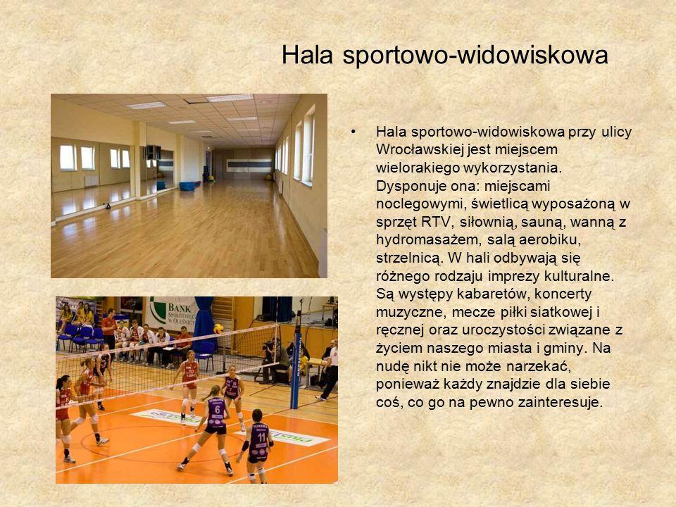 Hala sportowo-widowiskowa Hala sportowo-widowiskowa przy ulicy Wrocławskiej jest miejscem wielorakiego wykorzystania.