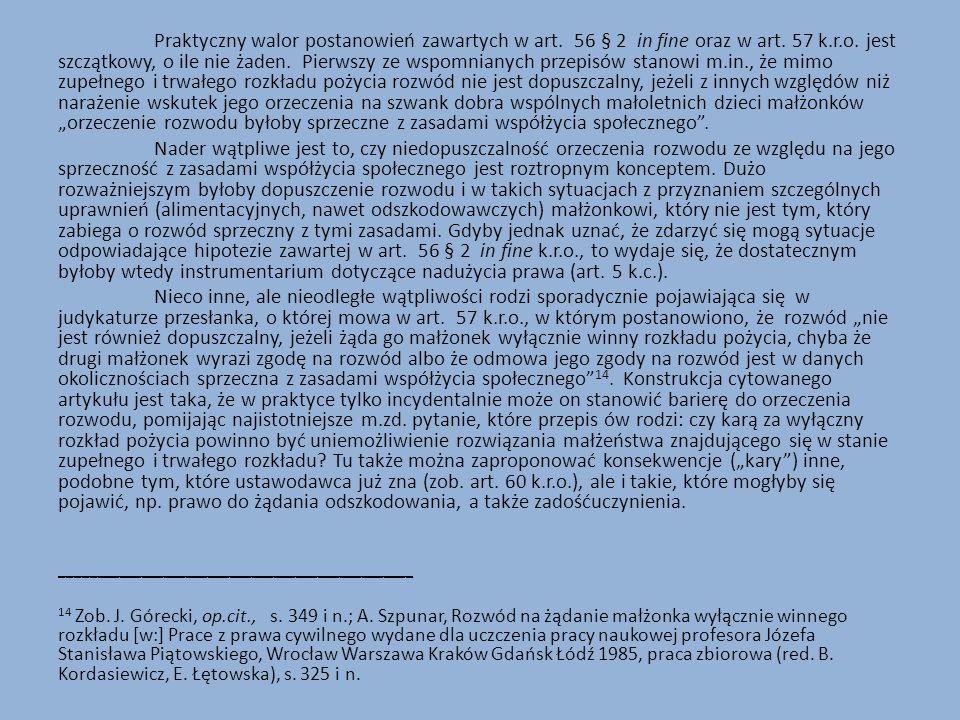 Praktyczny walor postanowień zawartych w art. 56 § 2 in fine oraz w art.