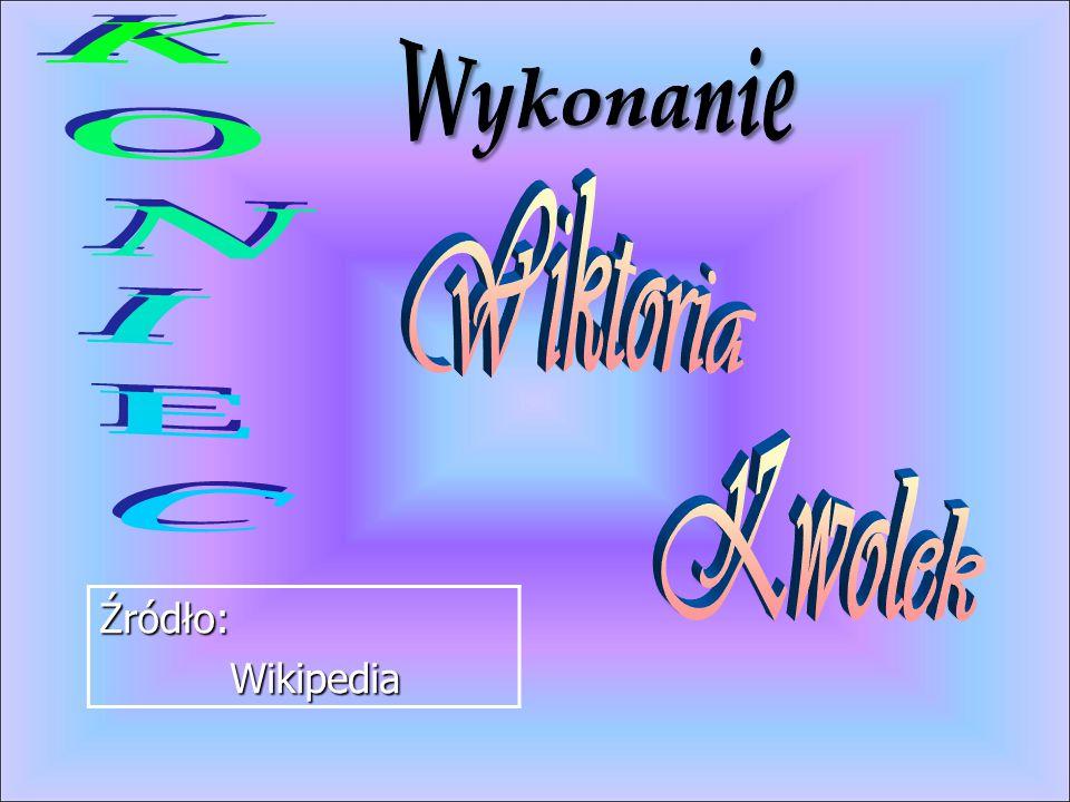 Źródło: Wikipedia Wikipedia
