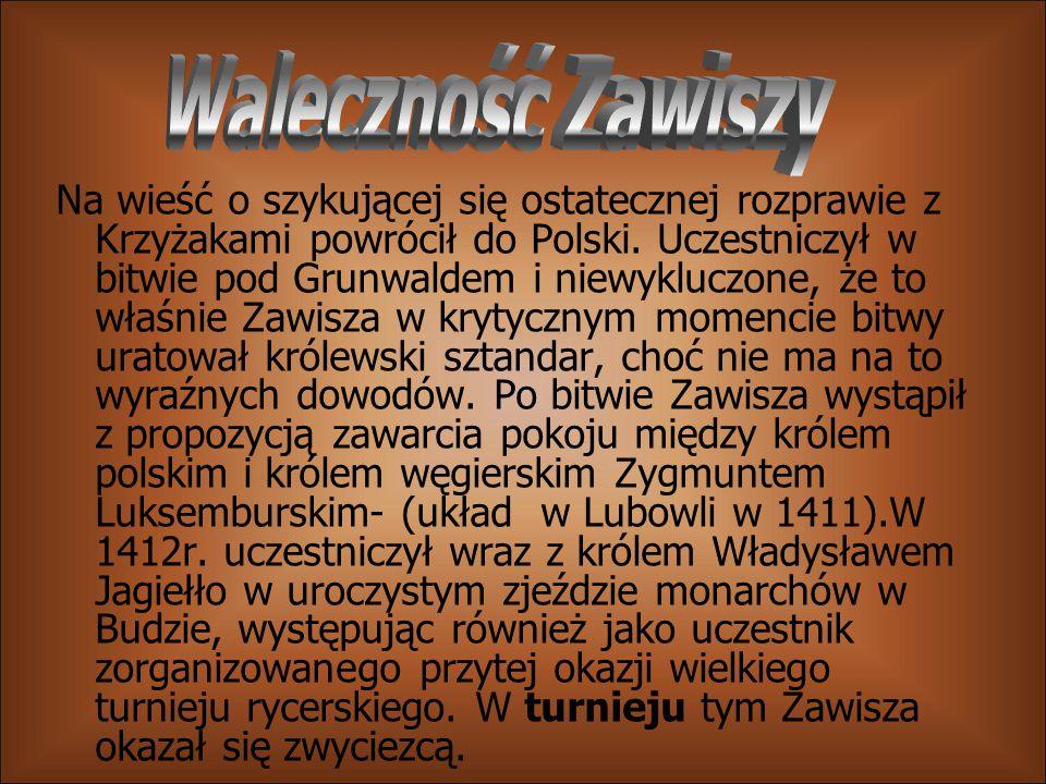 Na wieść o szykującej się ostatecznej rozprawie z Krzyżakami powrócił do Polski. Uczestniczył w bitwie pod Grunwaldem i niewykluczone, że to właśnie Z